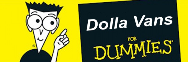 Dolla Vans For Dummies