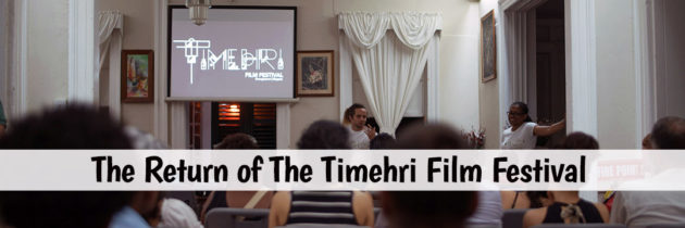 The Return of The Timehri Film Festival